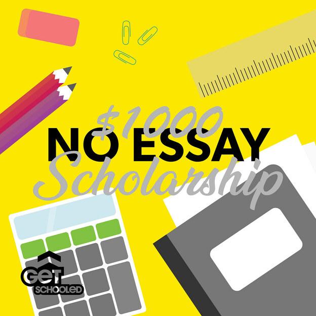 No essay scholarship 2013